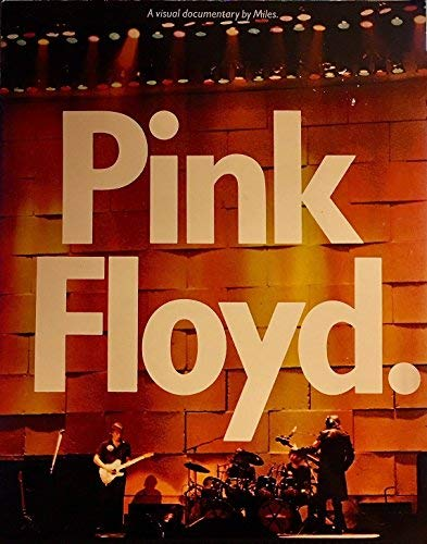 9780399410017: Pink Floyd: A Visual Documentary by Miles
