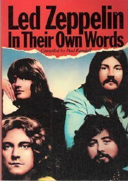 Led Zeppelin in their own words: Kendall, Paul (Led