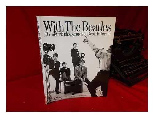 9780399410093: With the Beatles: The Historic Photographs of Dezo Hoffmann