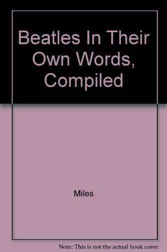 9780399410130: Beatles in their own words