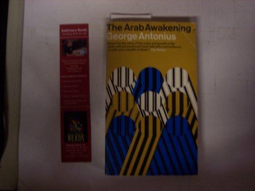 Arab Awakening: George Antonius