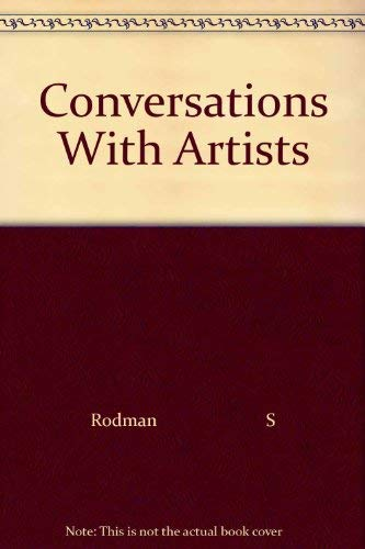 Conversations With Artists: Rodman S