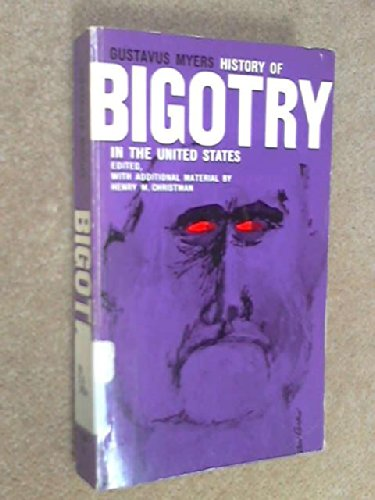 9780399501050: History of Bigotry in the United States