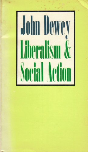 9780399501357: Liberalism And Social Action