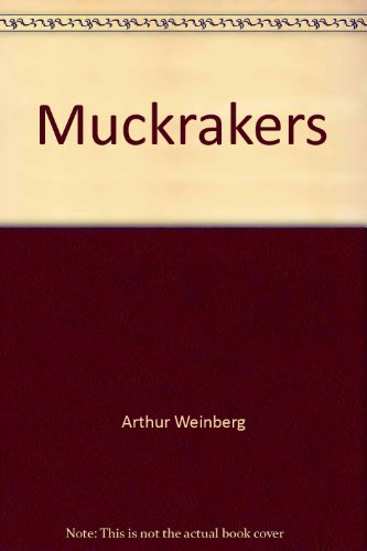 9780399501661: Muckrakers