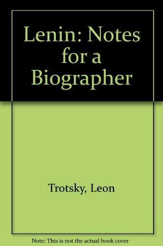 9780399502620: Lenin : Notes for a Biographer