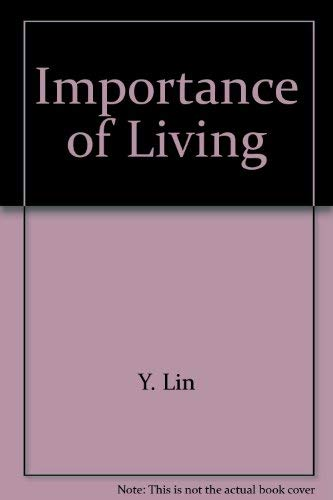 9780399503146: The Importance of Living