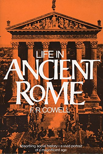 9780399503283: Life in Ancient Rome: Absorbing Social History--A Vivid Portrait of a Magnificent Age (Perigee)