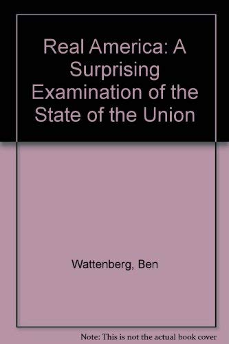 9780399503603: Real America: A Surprising Examination of the State of the Union