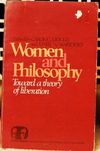 9780399503627: Women and Philosophy Toward a Theory of Liberation