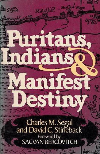 9780399503788: Puritans, Indians, and Manifest Destiny