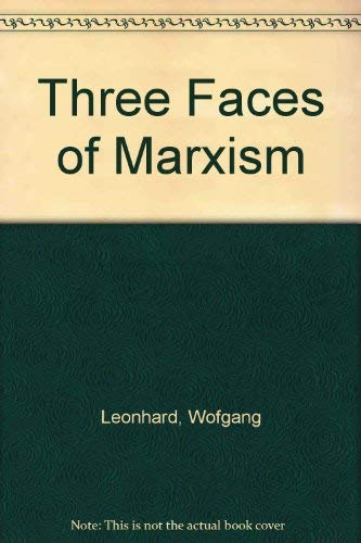 9780399503825: Three Faces of Marxism