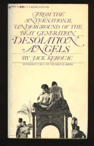 Desolation Angels: Kerouac, Jack