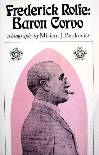 9780399503887: Frederick Rolfe Baron Corvo a Biography