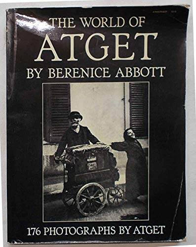 9780399503917: The world of Atget (A Paragon book)