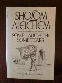 Some Laughter, Some Tears (9780399503955) by Sholom Aleichem