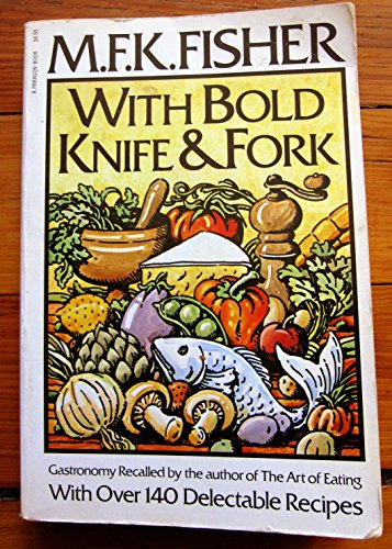 9780399503979: With Bold Knife and Fork