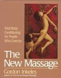 9780399504532: The New Massage: Total Body Conditioning for People Who Exercise