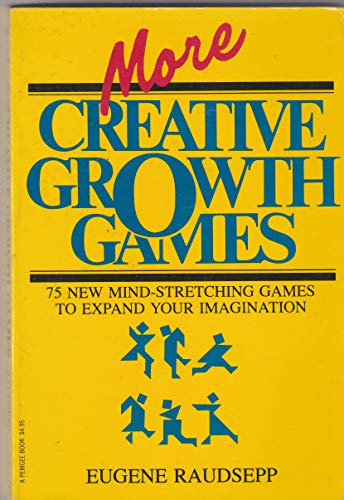 9780399504563: More Creative Growth Games
