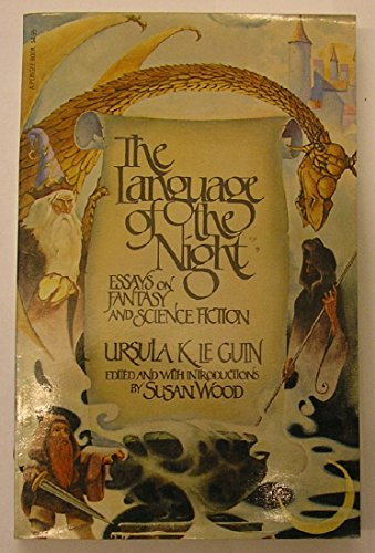 9780399504822: Title: The Language of the Night Essays on Fantasy and Sc
