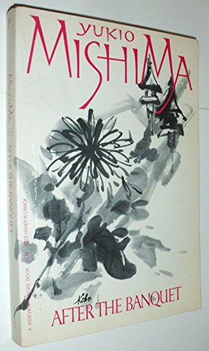 After the Banquet (Utage No Ato): Mishima, Yukio //