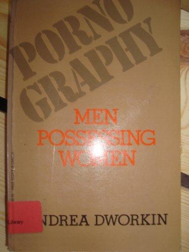 9780399505324: Pornography: Men Possessing Women