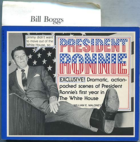 9780399505461: President Ronnie: Dramatic, action-packed scenes of President Ronnie's first year in the White House