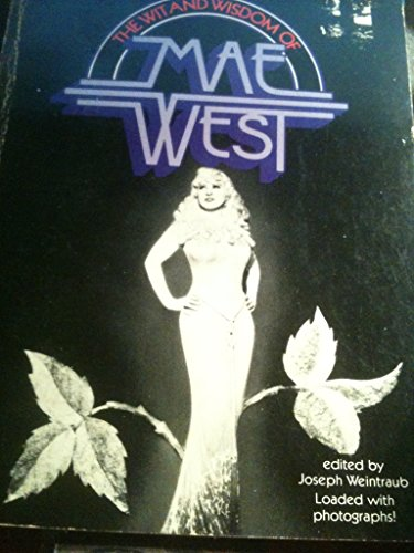 9780399505492: The Wit and Wisdom of the Mae West