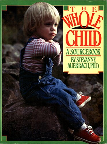 9780399505546: Whole Child: A Sourcebook