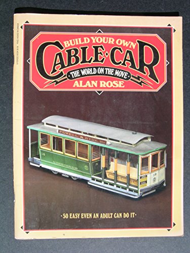 9780399505584: Build Your Own Cable Car
