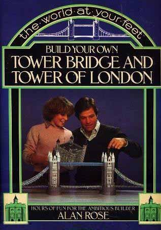 9780399505669: The World at Your Feet: Build Your Own Tower Bridge and Tower of London (A Perigee Book)
