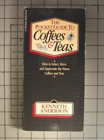 The Pocket Guide to Coffees and Teas: Kenneth Anderson