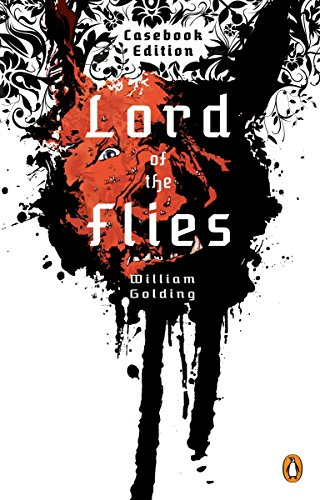 Lord of the Flies (Casebook) Format: Paperback: Golding, William (Author); Baker, James Robert (...