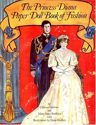 The Princess Diana Paper Doll Book of: Clarissa Harlow; Mary
