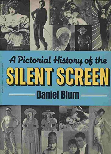 9780399506673: A Pictorial History of the Silent Screen
