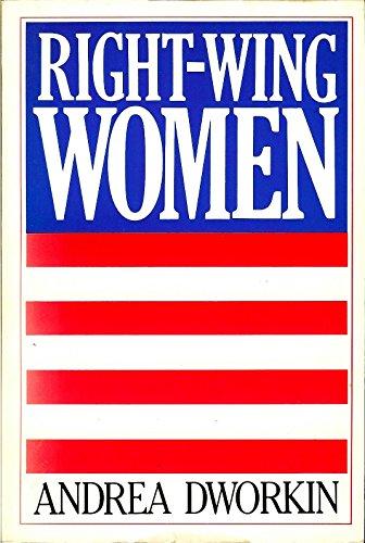 Right Wing Women: Andrea Dworkin