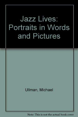 9780399506871: Jazz Lives: Portraits in Words and Pictures
