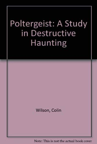 9780399507328: Poltergeist: A Study in Destructive Haunting