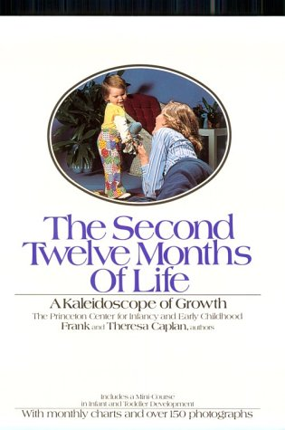 The Second Twelve Months of Life: Caplan, Frank