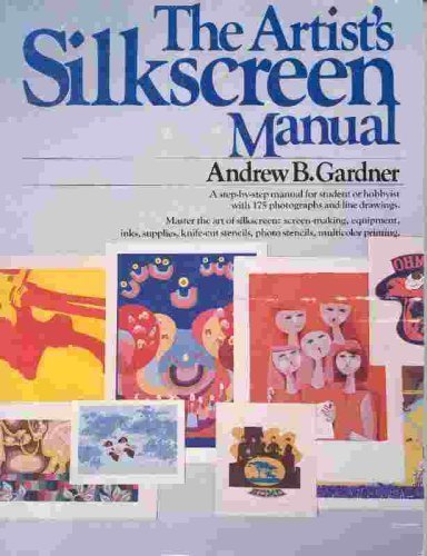 9780399508059: THE Artist's Silk Screen Manual