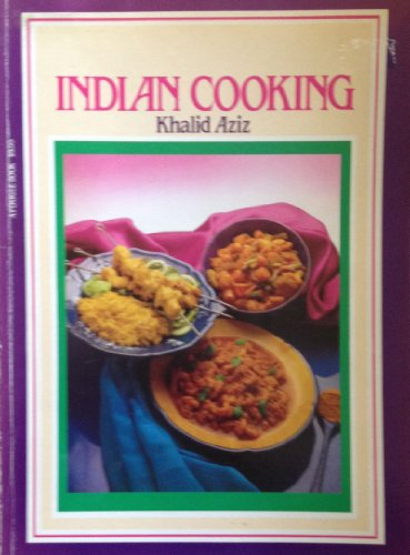 Indian Cooking: Aziz, Khalid
