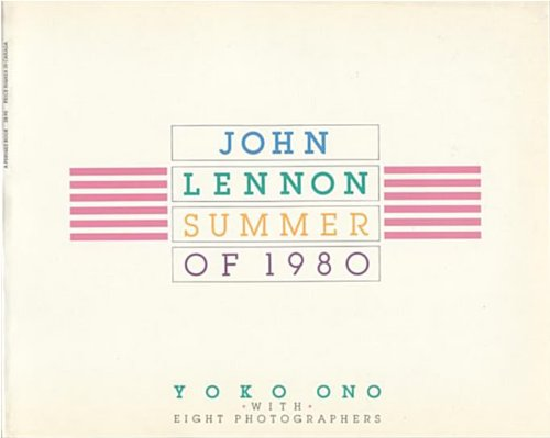 9780399508431: John Lennon Summer of 1980