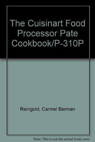 9780399508561: The Cuisinart Food Processor Pate Cookbook