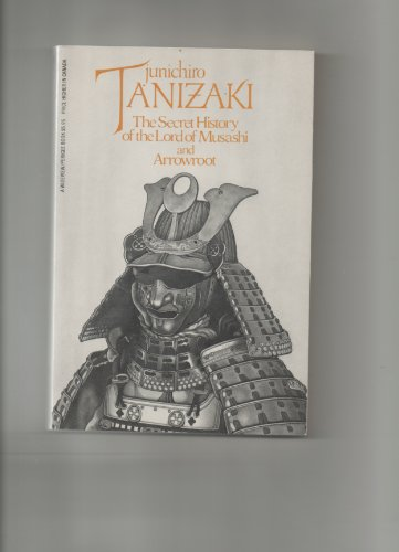 9780399508608: The Secret History of the Lord of Musashi and Arrowroot