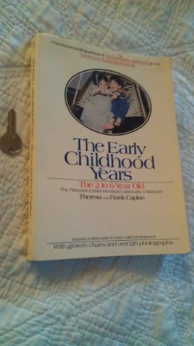 9780399508622: Early Childhood Years: The Two to Six Year Olds