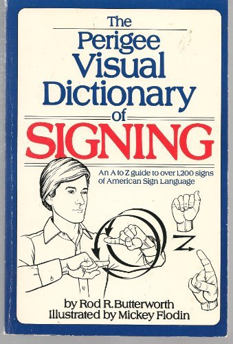 9780399508639: The Perigee Visual Dictionary of Signing