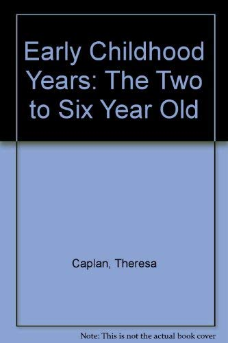 9780399509209: Early Childhood Years: The Two to Six Year Old