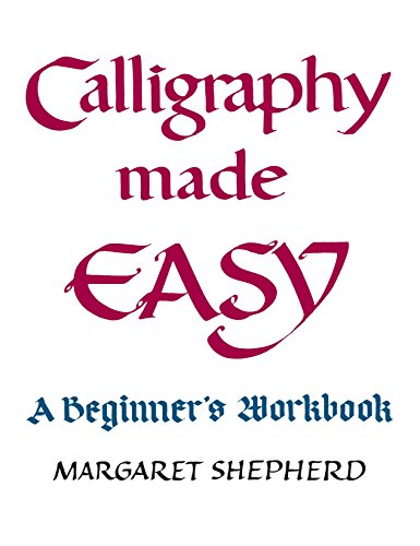 9780399509643: Calligraphy Made Easy: A Beginner's Workbook (A Perigee book)