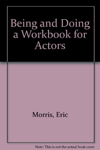 9780399510656: Being and Doing a Workbook for Actors