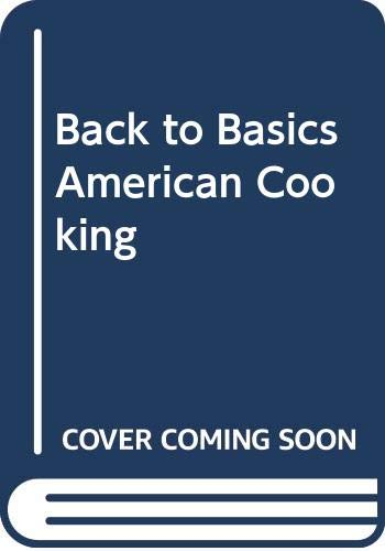 9780399510670: Back to Basics American Cooking